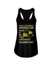 Heavy Equipment Operator 1st Language Talking Shit Ladies Flowy Tank thumbnail