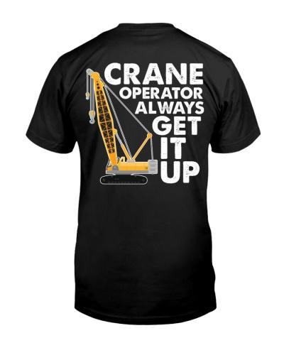 Crane Operator Always Get It Up