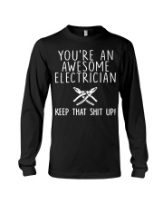 You're An Awesome Electrician Keep Long Sleeve Tee tile