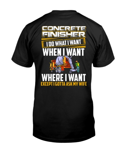 Concrete Finisher Gotta Ask My Wife