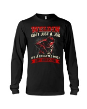 Weldin isn't just a job It's a lifestyle most Long Sleeve Tee thumbnail