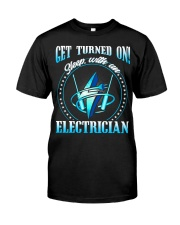 Electrician Turned On Classic T-Shirt front