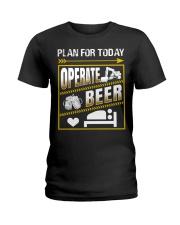 Plan For Today Operator Ladies T-Shirt thumbnail