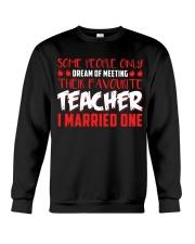 Dream Of Meeting Their Favourite Teacher Crewneck Sweatshirt thumbnail