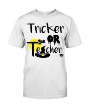 Tricker Or Teacher Classic T-Shirt front