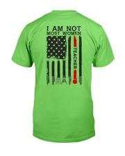 I Am Not Most Women Teacher Classic T-Shirt back