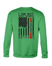 I Am Not Most Women Teacher Crewneck Sweatshirt thumbnail