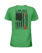 I Am Not Most Women Teacher Ladies T-Shirt thumbnail