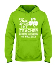 Kiss Me I'm A Teacher Tee Hooded Sweatshirt thumbnail