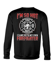 I Came With My Own Firefighter Crewneck Sweatshirt thumbnail
