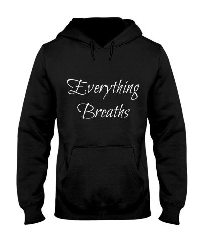 Everything Breaths