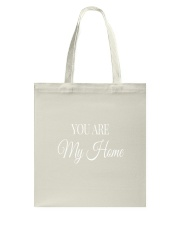 You Are My Home Tote Bag tile