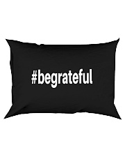 Be Grateful Rectangular Pillowcase front