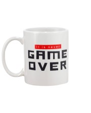 It Is Never Game Over Mug back