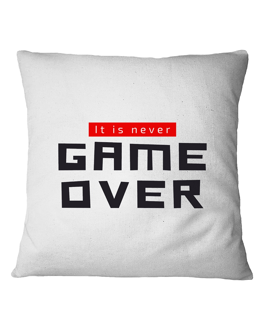 It Is Never Game Over Square Pillowcase