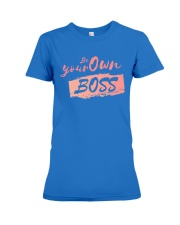 Be Your Own Boss - Female Edition Premium Fit Ladies Tee thumbnail