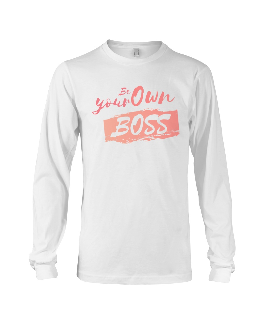 Be Your Own Boss - Female Edition Long Sleeve Tee
