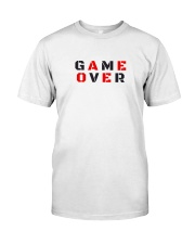 It Is Never Game Over Classic T-Shirt front