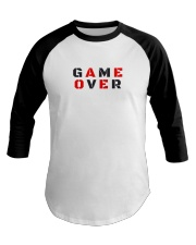 It Is Never Game Over Baseball Tee thumbnail