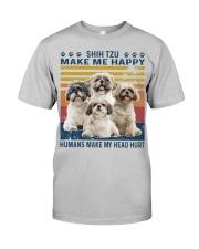 Shih Tzu Make Me Happy Classic T-Shirt front