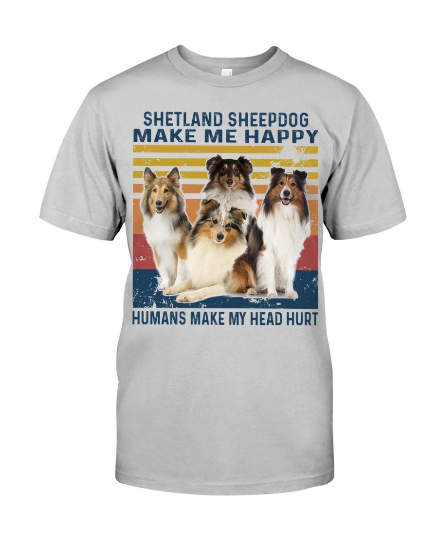 Shetland Sheepdog Make Me Happy Classic T-Shirt