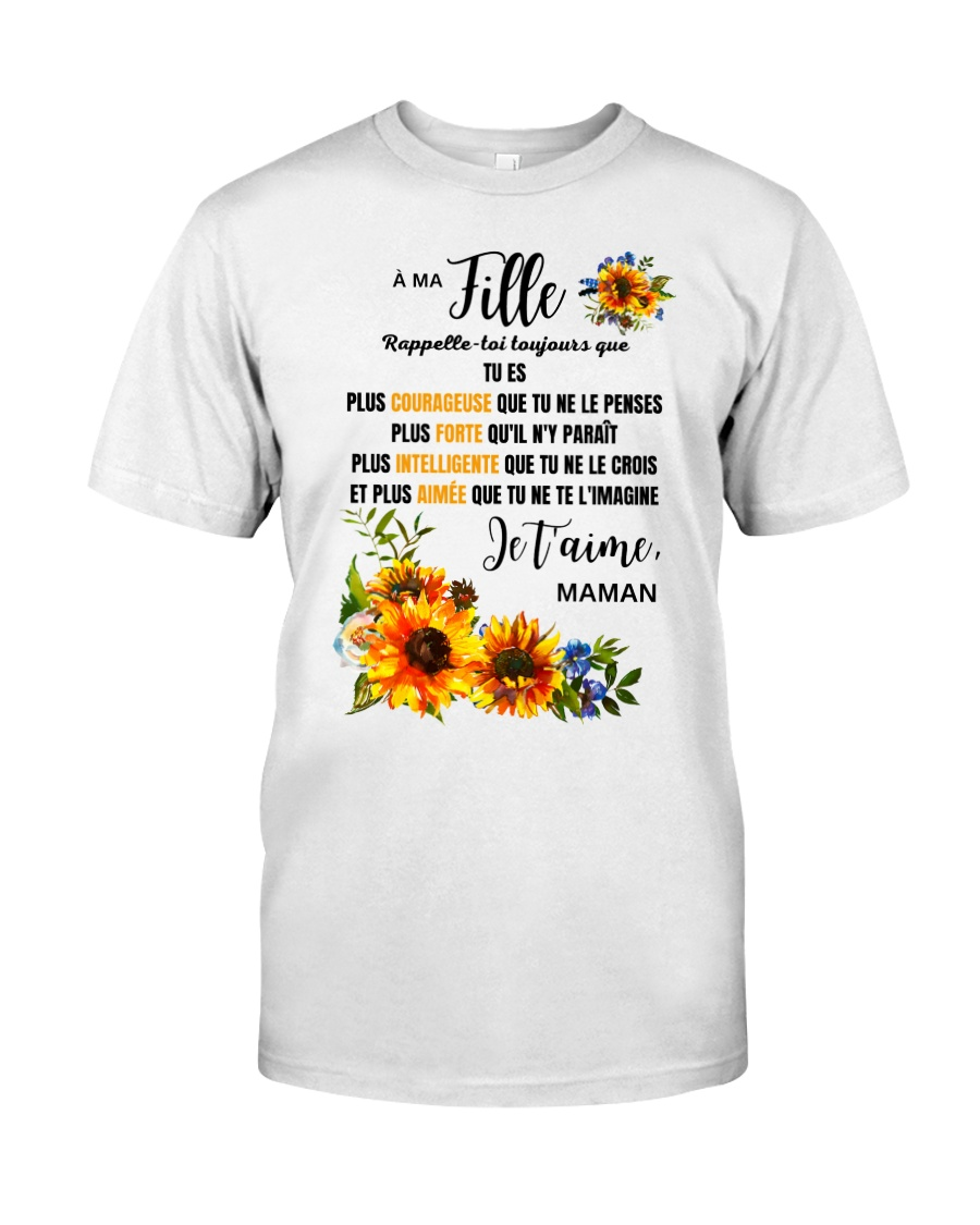 TOURNESOL MA FILLE - PRINT TWO SIDED - PERFECT GIF Classic T-Shirt
