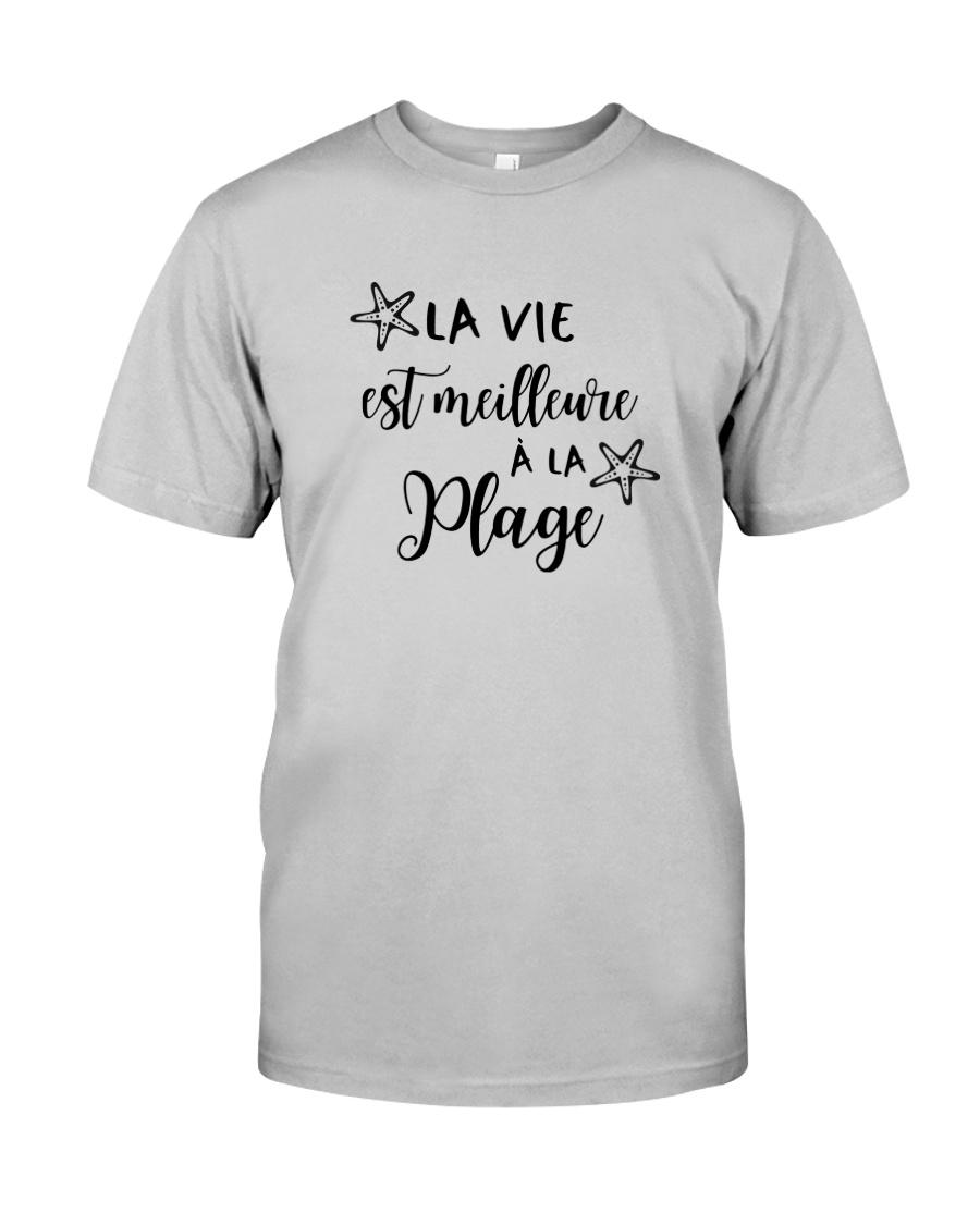 LA VIE EST MEILLEUR À LA PLAGE Classic T-Shirt