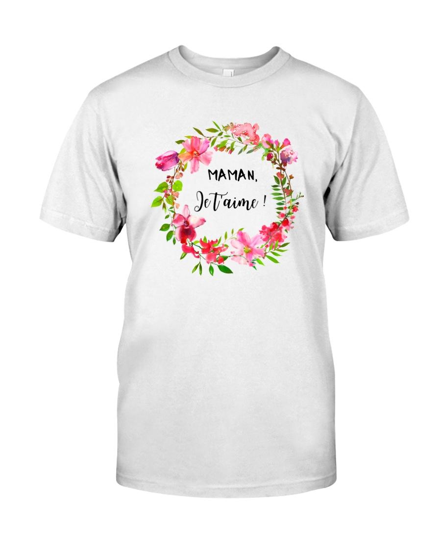UNE SEULE MAMAN  Classic T-Shirt