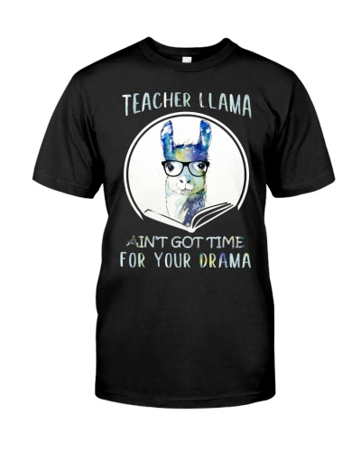 TEACHER LLAMA NO TIME FOR DRAMA - LIMITED EDITION