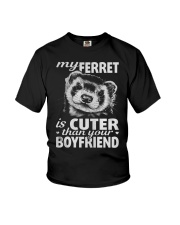 MY FERRET IS CUTER THAN YOUR BOYFRIEND Youth T-Shirt thumbnail