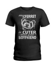 MY FERRET IS CUTER THAN YOUR BOYFRIEND Ladies T-Shirt thumbnail