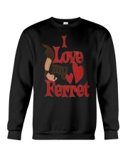 I love my Ferret Crewneck Sweatshirt thumbnail