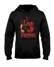 I love my Ferret Hooded Sweatshirt thumbnail