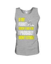 My Ferret Does Not Like You Unisex Tank front