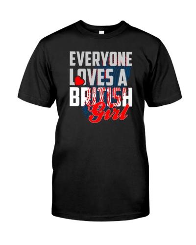 Everyone loves a British girl T-shirt