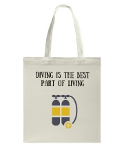 Diving is the best part of living Tote Bag thumbnail