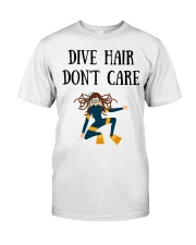 Dive hair don't care Classic T-Shirt thumbnail