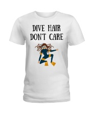 Dive hair don't care Ladies T-Shirt thumbnail