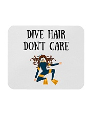 Dive hair don't care Mousepad thumbnail