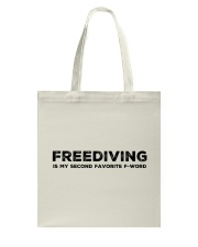 Freediving is my second favorite F-word Tote Bag thumbnail