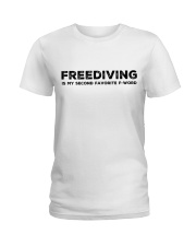 Freediving is my second favorite F-word Ladies T-Shirt thumbnail