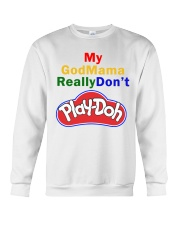 My GodMama ReallyDon't  Crewneck Sweatshirt thumbnail