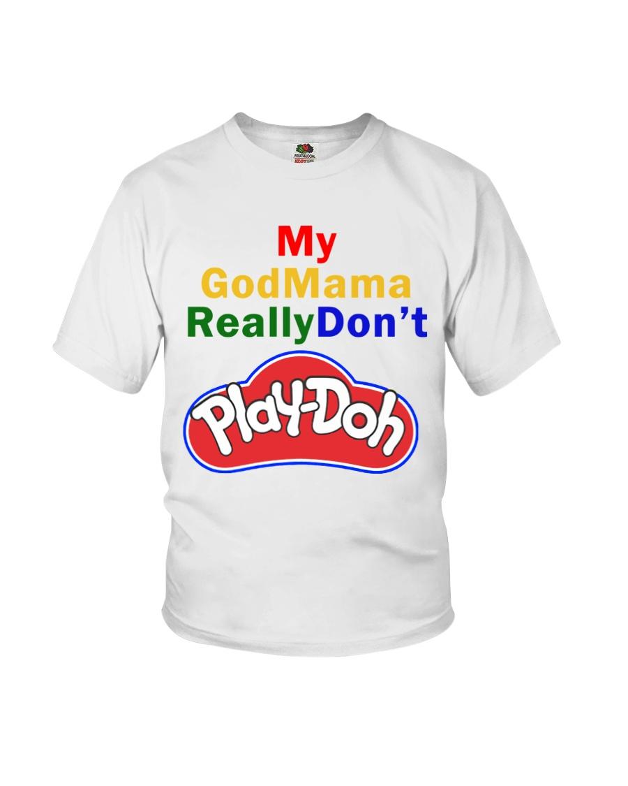 My GodMama ReallyDon't  Youth T-Shirt