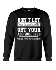 STAND BACK AND STAND BY Crewneck Sweatshirt thumbnail