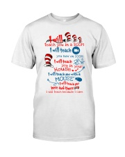 i will teach you in a room Classic T-Shirt front
