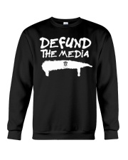 ONLY 16 TODAY- DEFUND THE MEDIA Crewneck Sweatshirt thumbnail