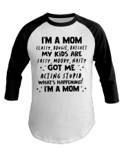 ONLY 17 TODAY- I'M A MOM SHIRT Baseball Tee thumbnail