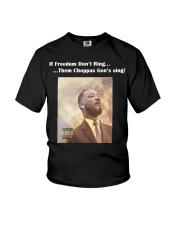 If Freedom dont ring the choppa gon sing Youth T-Shirt thumbnail