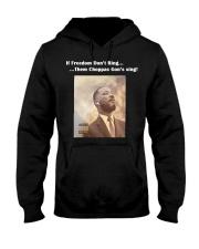 If Freedom dont ring the choppa gon sing Hooded Sweatshirt thumbnail