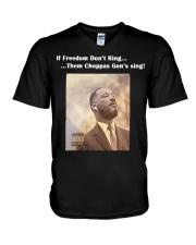 If Freedom dont ring the choppa gon sing V-Neck T-Shirt thumbnail